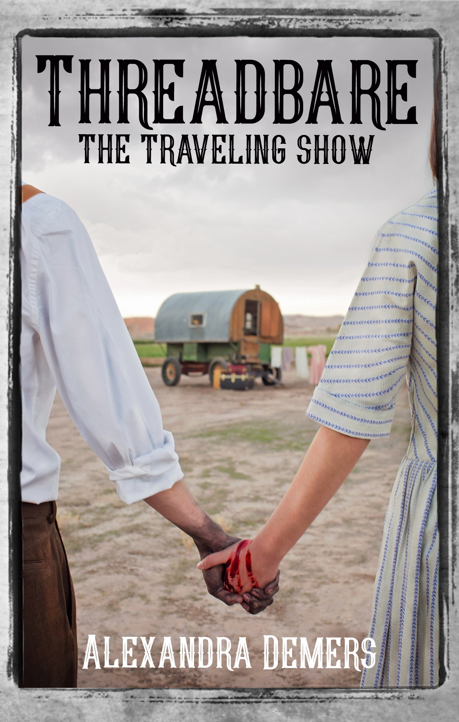 Threadbare: The Traveling Show